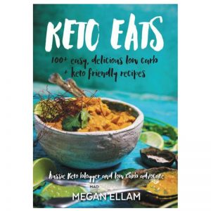 Keto Eats by Megan Ellam